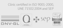 Clinic certified in ISO 9001-2000, UNE 71502:2004 and SEP